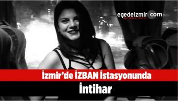 İzmir Karşıyaka'daki İZBAN İstasyonunda İntihar