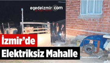 İzmir'de Elektriksiz Mahalle