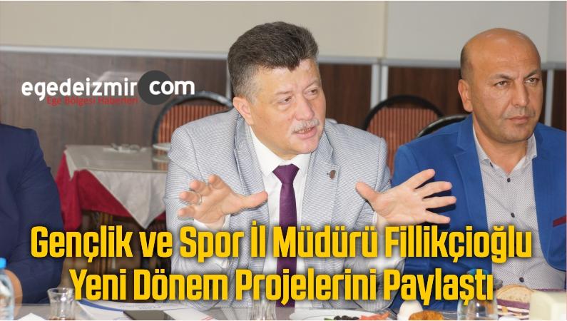 Gençlik ve Spor İl Müdürü Fillikçioğlu Yeni Dönem Projelerini Paylaştı