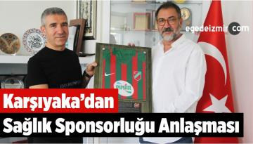 Karşıyaka'dan Sağlık Sponsorluğu Anlaşması