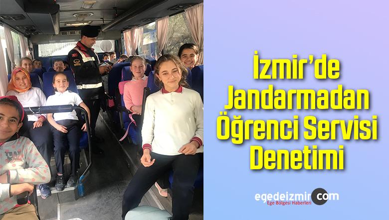 İzmir'de Jandarmadan Öğrenci Servisi Denetimi