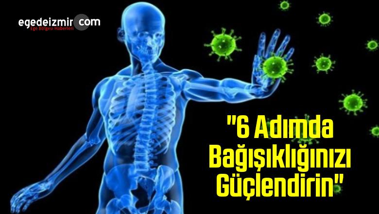 """""""6 Adımda Bağışıklığınızı Güçlendirin"""""""