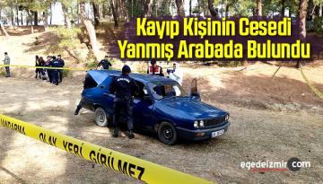 Kayıp Kişinin Cesedi Yanmış Otomobilde Bulundu