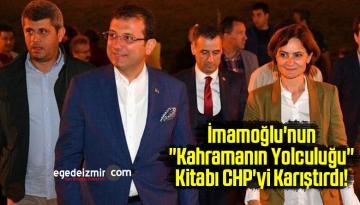 """İmamoğlu'nun """"Kahramanın Yolculuğu"""" Kitabı CHP'yi Karıştırdı!"""