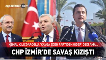 CHP'de Kavganın Fitili İzmir'den Ateşlendi