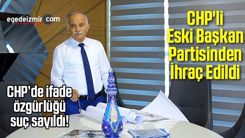 CHP'li Eski Başkan Partisinden İhraç Edildi