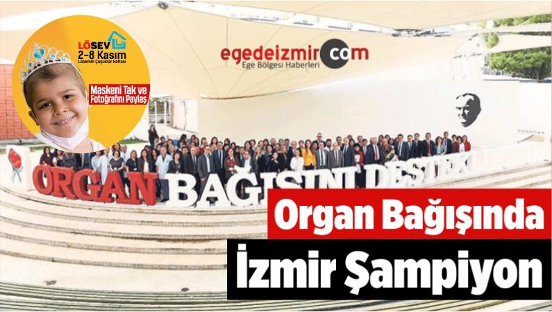 Organ Bağışında İzmir Şampiyon