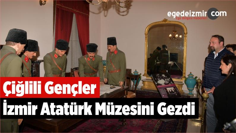 Çiğlili Gençler İzmir Atatürk Müzesini Gezdi