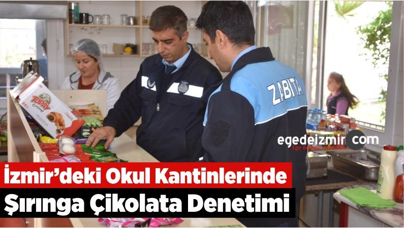 İzmir'deki Okul Kantinlerinde Şırınga Çikolata Denetimi
