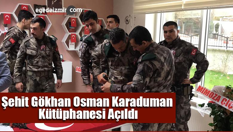 Şehit Gökhan Osman Karaduman Kütüphanesi Açıldı