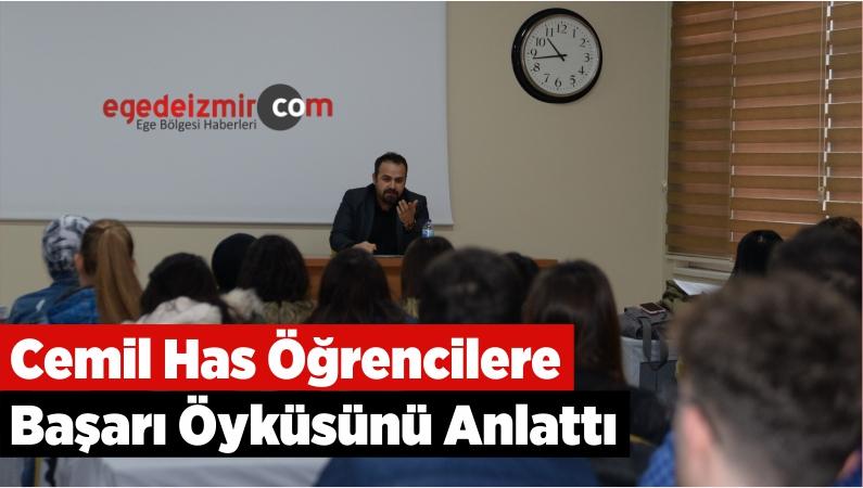 Cemil Has Öğrencilere Başarı Öyküsünü Anlattı