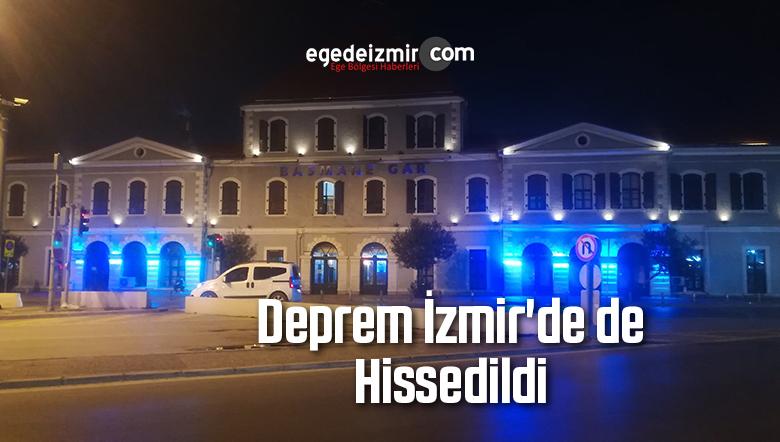 Deprem İzmir'de de Hissedildi