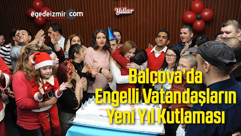 Balçova'da Engelli Vatandaşların Yeni Yıl Kutlaması