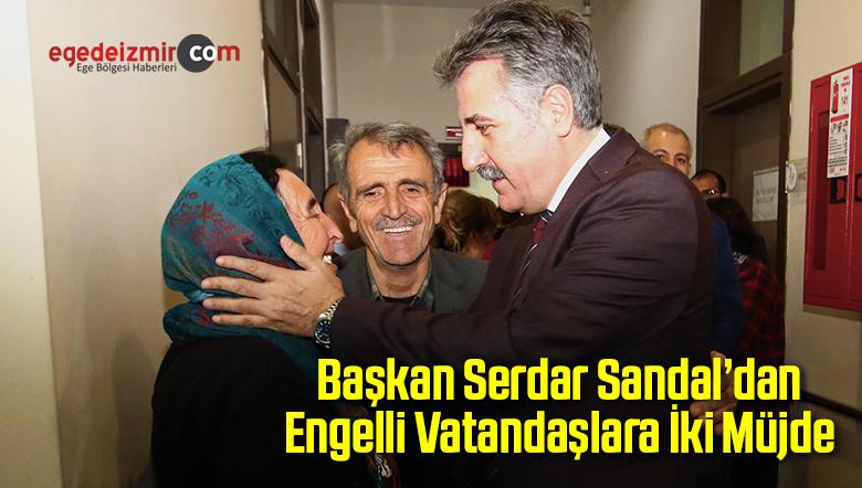 Başkan Sandal'dan Engelli Vatandaşlara İki Müjde
