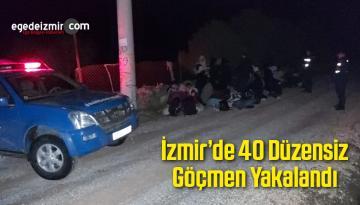 İzmir'de 40 Düzensiz Göçmen Yakalandı
