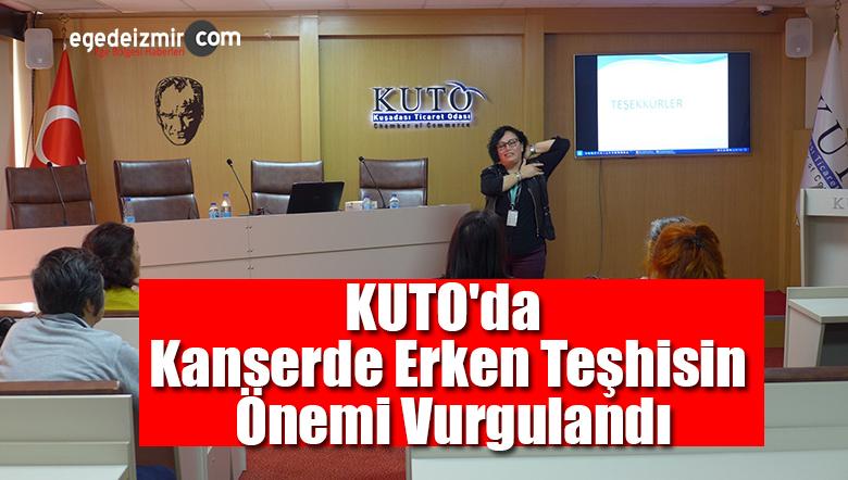 KUTO'da Kanserde Erken Teşhisin Önemi Vurgulandı