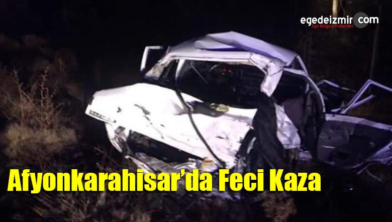 Afyonkarahisar'da Feci Kaza Meydana Geldi: 4 ölü
