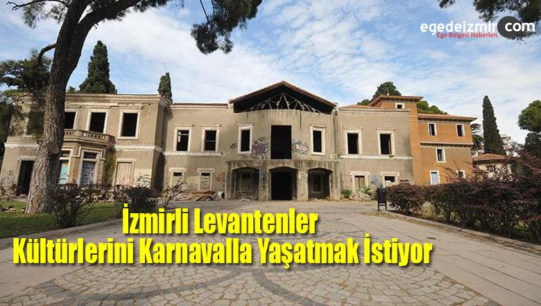 İzmirli Levantenler Kültürlerini Karnavalla Yaşatmak İstiyor