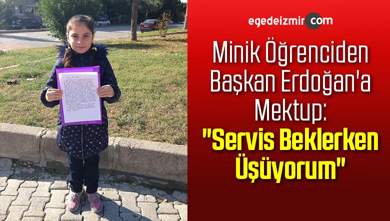 """Minik Öğrenciden Başkan Erdoğan'a Mektup: """"Servis Beklerken Üşüyorum"""""""