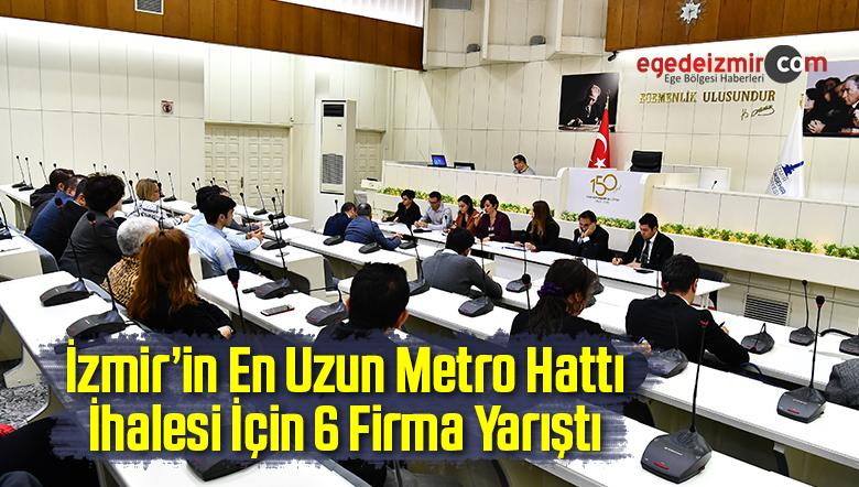 İzmir'in En Uzun Metro Hattı İhalesi İçin 6 Firma Yarıştı