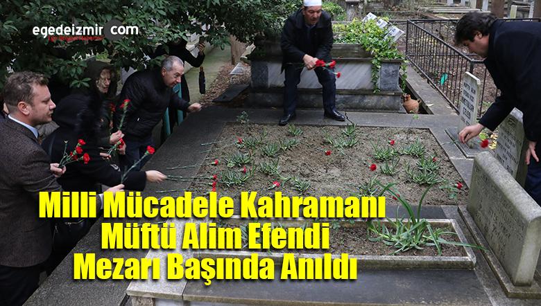 Milli Mücadele Kahramanı Müftü Alim Efendi Mezarı Başında Anıldı