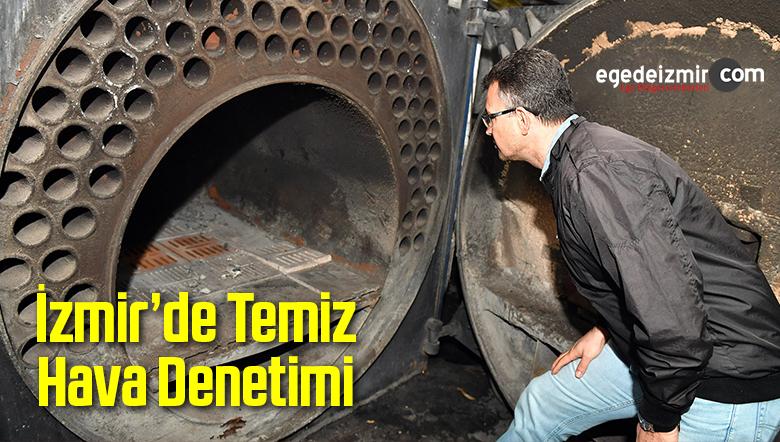 İzmir'de Temiz Hava Denetimi