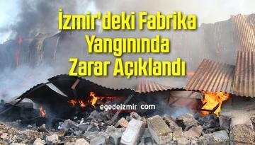 İzmir'deki Fabrika Yangınında Zarar Açıklandı