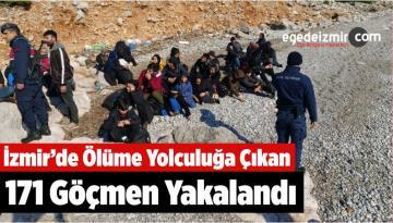 İzmir'de Ölüme Yolculuğa Çıkan 171 Göçmen Yakalandı