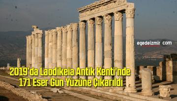 2019'da Laodikeia Antik Kenti'nde 171 Eser Gün Yüzüne Çıkarıldı