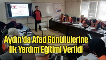 Aydın'da Afad Gönüllülerine İlk Yardım Eğitimi Verildi
