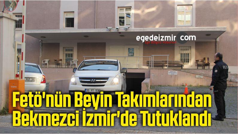 Fetö'nün Beyin Takımlarından Bekmezci İzmir'de Tutuklandı