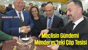 Meclisin Gündemi Menderes'teki Çöp Tesisi