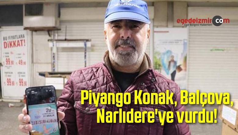 Piyango Konak, Balçova, Narlıdere'ye vurdu!
