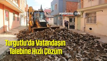 Turgutlu'da Vatandaşın Talebine Hızlı Çözüm
