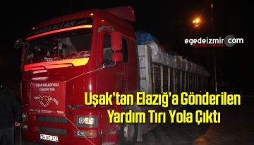 Uşak'tan Elazığ'a Gönderilen Yardım Tırı Yola Çıktı
