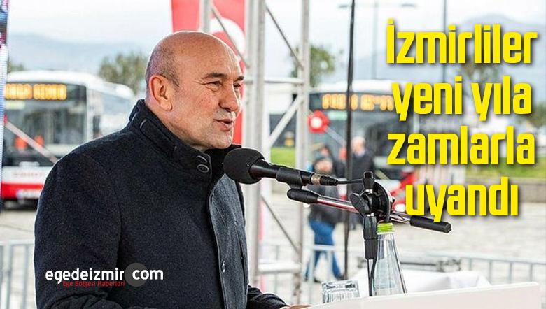 İzmirliler yeni yıla zamlarla uyandı