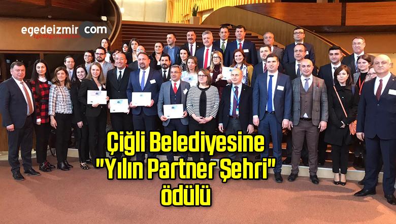 """Çiğli Belediyesine """"Yılın Partner Şehri"""" ödülü"""