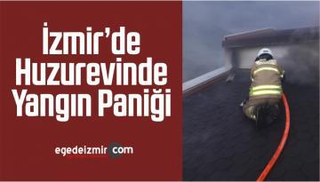 İzmir'de Huzurevinde Yangın Paniği
