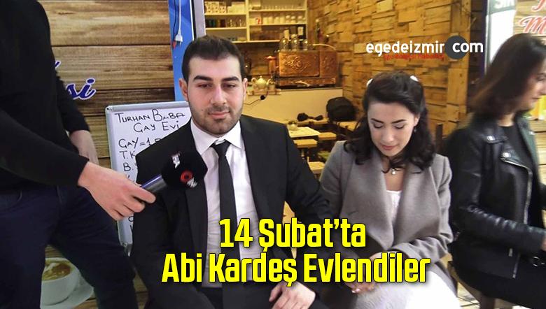 14 Şubat'ta Abi Kardeş Evlendiler