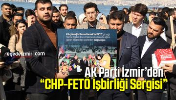 "AK Parti İzmir'den ""CHP-FETÖ İşbirliği Sergisi"""