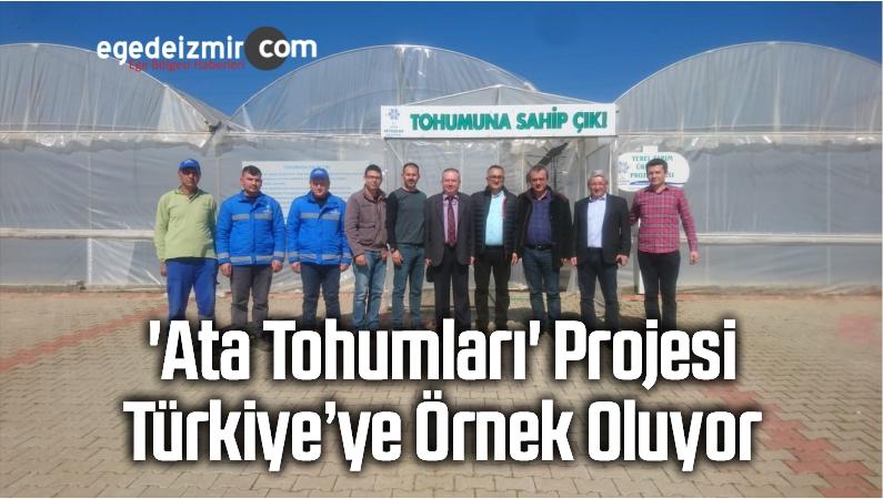 'Ata Tohumları' Projesi Türkiye'ye Örnek Oluyor