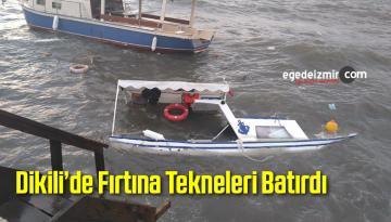 İzmir'in Dikili İlçesinde Fırtına Tekneleri Batırdı