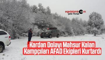 Kardan Dolayı Mahsur Kalan Kampçıları AFAD Ekipleri Kurtardı