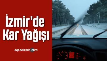 İzmir'in İlçelerinde Sabah Saatlerinde Kar Yağışı Başladı