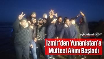İzmir'den Yunanistan'a Mülteci Akını Başladı