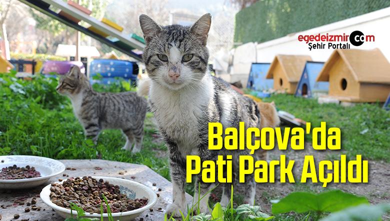 Balçova'da Pati Park Açıldı