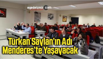 Türkan Saylan'ın Adı Menderes'te Yaşayacak