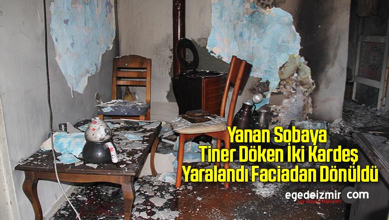 Yanan Sobaya Tiner Döken İki Kardeş Yaralandı Faciadan Dönüldü