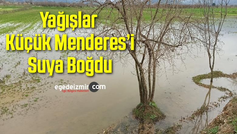 Yağışlar Küçük Menderes'i Suya Boğdu