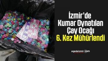 İzmir'de Kumar Oynatılan Çay Ocağı 6. Kez Mühürlendi